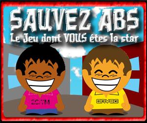 Sauvez ABS le jeu dont vous êtes la star